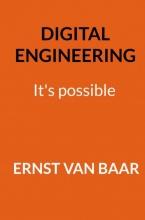 Ernst Van Baar , Digital Engineering