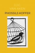 J.J.C. Van Aken , Phossils koffer