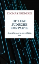 Thomas Frederik , Hitlers jüdische Kontakte