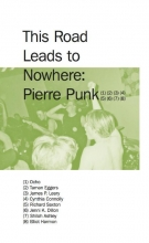 , This road leads to nowhere: Pierre Punk