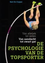 Bert De Cuyper , De psychologie van de topsporter