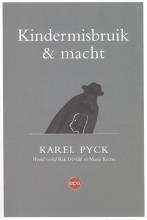 Pyck, Karel Kindermisbruik en macht