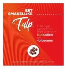 Reineke van Tol Johanna Huiberts-van der Berg, Eet smakelijke tulp