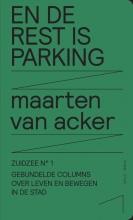 Maarten Van Acker , En de rest is parking