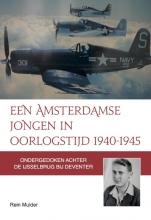 Rein Mulder , Een Amsterdamse jongen in oorlogstijd 1940-1945