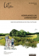 Ingeborg Thoral Dirk Sijmons  Mark Hendriks, Verrukkelijk landschap