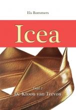 Els Rommers , Icea 2 de kroon van trevon