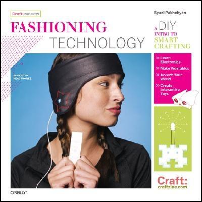 Syuzi Pakhchyan,Fashioning Technology