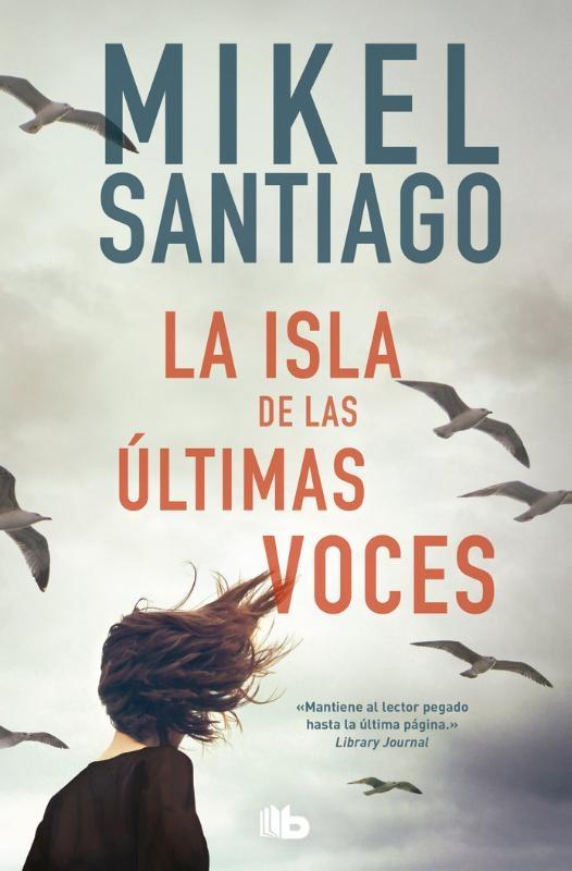 Mikel Santiago,La isla de las ultimas voces
