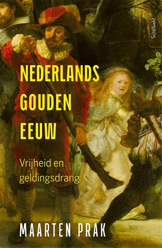 Maarten Prak,Nederlands Gouden Eeuw
