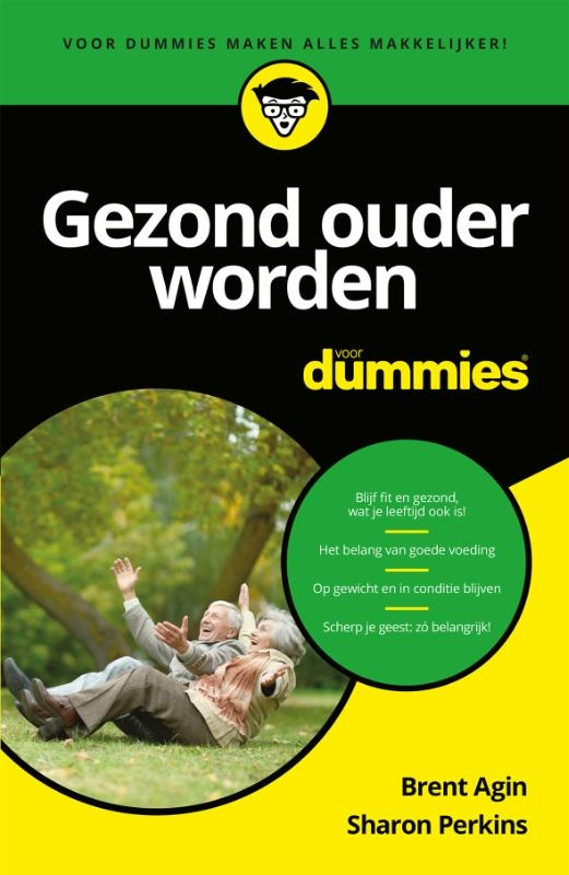 Brent Agin, Sharon Perkins,Gezond ouder worden voor Dummies