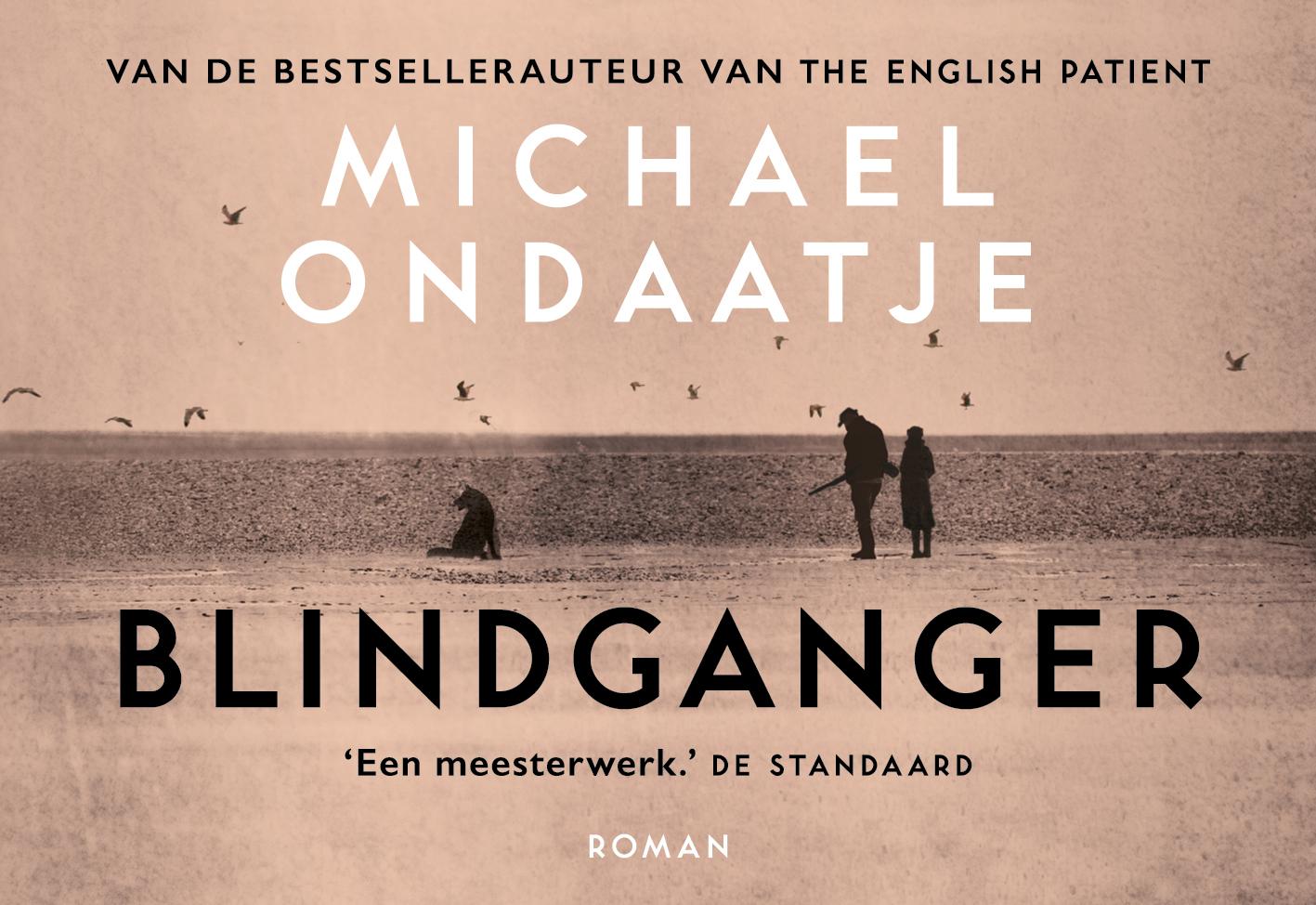 Michael Ondaatje,Blindganger
