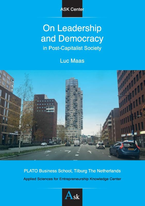 Luc Maas,On Leadership and Democracy in Post-Capitalist Society