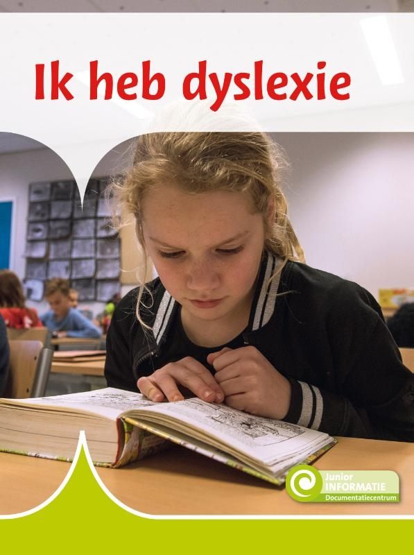 Ellen Westerveld,Ik heb dyslexie