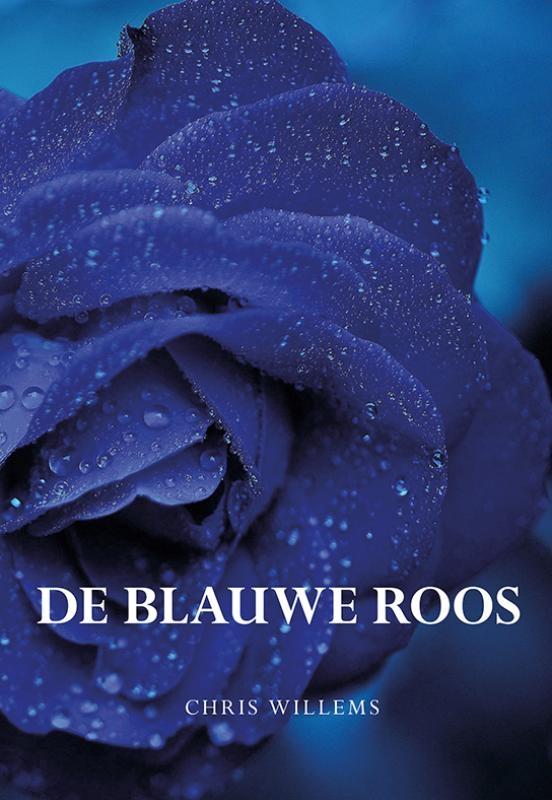 Chris Willems,De blauwe roos