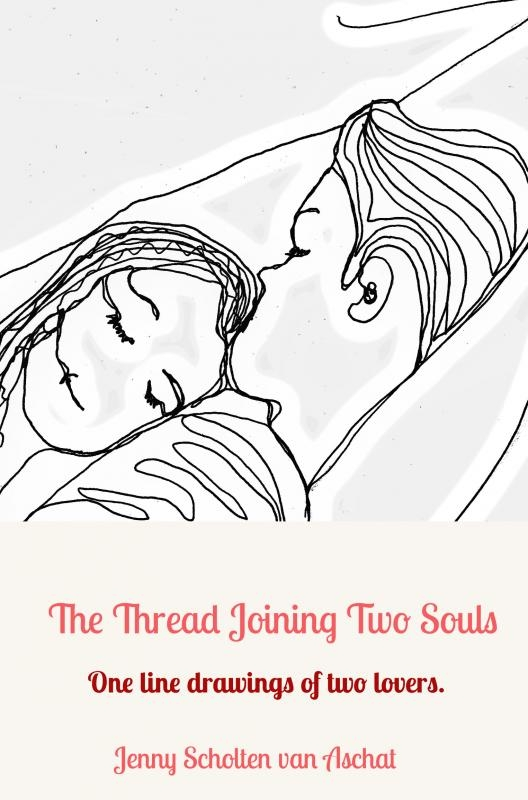 Jenny  Scholten van Aschat,The Thread Joining Two Souls