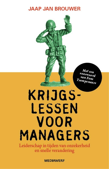 Jaap Jan Brouwer,Krijgslessen voor managers