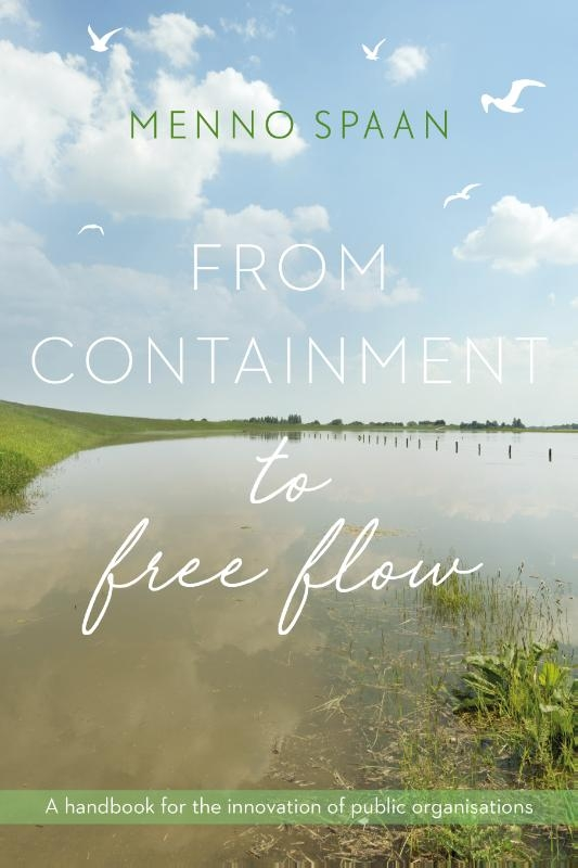 Menno Spaan,From Containment to Free Flow