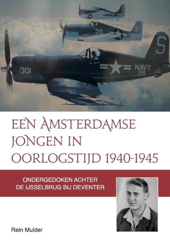 Rein Mulder,Een Amsterdamse jongen in oorlogstijd 1940-1945
