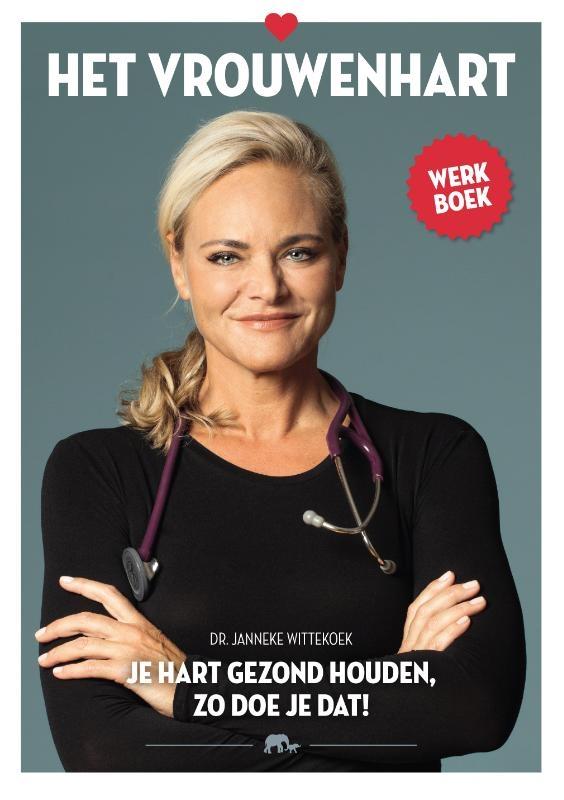 Janneke Wittekoek,Het vrouwenhart werkboek