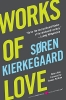 Kierkegaard, SOREN,Works of Love