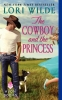 Wilde, Lori,The Cowboy and the Princess