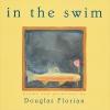 Florian, Douglas,In the Swim