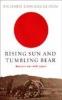 Connaughton, Richard,Rising Sun and the Tumbling Bear