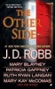 Robb, J. D.,,The Other Side