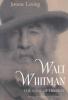 Loving, Jerome,Walt Whitman