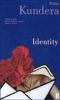 Kundera, Milan,Identity