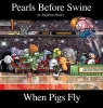 Pastis, Stephan,When Pigs Fly