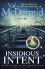 Mcdermid Val,Insidious Intent