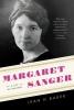 Baker, Jean H.,Margaret Sanger