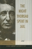 Lawrence, Jerome,The Night Thoreau Spent in Jail