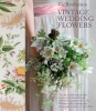 Brotherson, Vic,Vintage Wedding Flowers