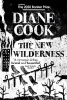<b>Diane Cook</b>,The New Wilderness