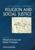 Palmer, Michael D.,The Wiley-Blackwell Companion to Religion and Social Justice