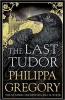 Philippa  Gregory,The Last Tudor