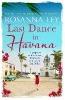 Ley, Rosanna,Last Dance in Havana