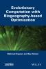 Haiping Ma,   Dan Simon,Evolutionary Computation with Biogeography-based Optimization
