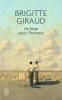 Brigitte  Giraud,Un loup pour l`homme