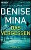 Mina, Denise,Das Vergessen
