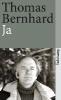 Bernhard, Thomas,Ja