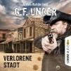 Unger, G. F.,Unger, G: Verlorene Stadt