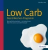 Lenz, Claudia, ,Low Carb - Das 8-Wochen-Programm