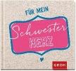 GROH Verlag,Für mein Schwesterherz