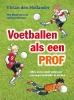 Hollander,Voetballen als een prof