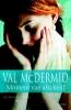 Val  McDermid,Moment van afscheid