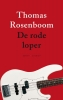 <b>Thomas  Rosenboom</b>,De rode loper